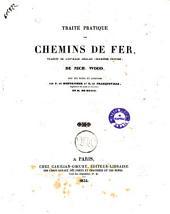 Traité pratique des chemins de fer traduit de l'ouvrage anglais (deuxième édition) de Nich. Wood