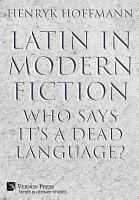 Latin in Modern Fiction PDF