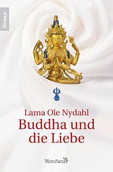 Buddha und die Liebe PDF