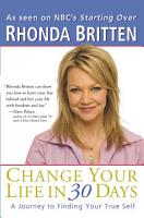 Change Your Life in 30 Days PDF