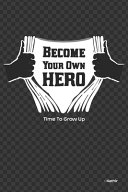 Become Your Own Hero PDF