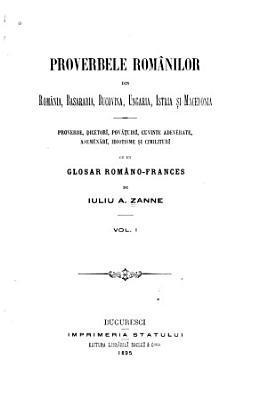 Proverbele rom  nilor din Rom  nia  Basarabia  Bucovina  Ungaria  Istria   i Macedonia PDF
