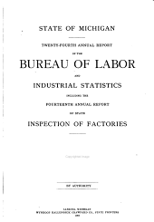 Annual Report of the Bureau of Labor and Industrial Statistics: Volume 24, Part 1907