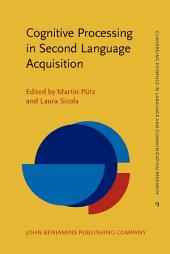 Cognitive Processing in Second Language Acquisition: Inside the learner's mind