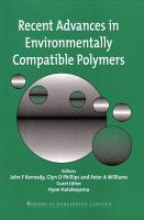 Recent Advances in Environmentally Compatible Polymers PDF