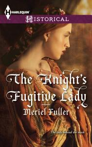 The Knight s Fugitive Lady Book