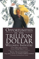 Opportunities in the Trillion Dollar Wellness Industry