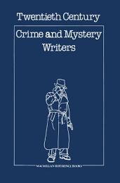 Twentieth Century Crime & Mystery Writers