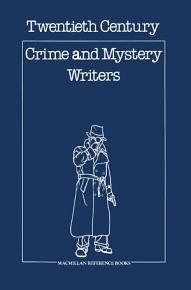 Twentieth Century Crime   Mystery Writers PDF