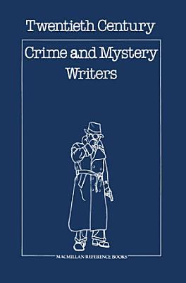 Twentieth Century Crime   Mystery Writers