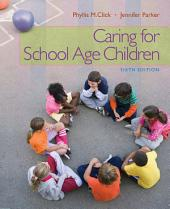 Caring for School-Age Children: Edition 6