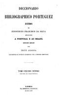 Diccionario bibliographico portuguez   9 12 do supplemento  Luiz de Campos Zophimo Consiglieri Pedroso  Segundo supplemento  A Antonio Maria Sande Vasconcellos PDF