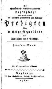Predigten über wichtige Gegenstände der Religion und Sitten: Band 5