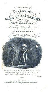 A New Edition of Longsword, Earl of Salisbury ... An historical romance. By John Leland [or rather by Thomas Leland, D.D.].