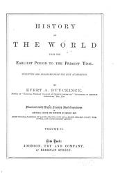 History of the World from the Earliest Period to the Present Time: Volume 2