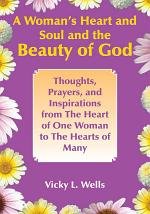 A Woman's Heart and Soul and the Beauty of God