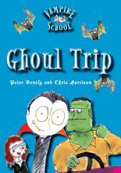 Ghoul Trip