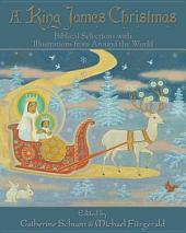 A Christmas Reader: Biblical Selections with Illustrations from Around the World