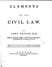 Elements of the Civil Law ... Third edition, corrected and enlarged