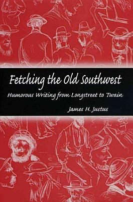 Fetching the Old Southwest PDF
