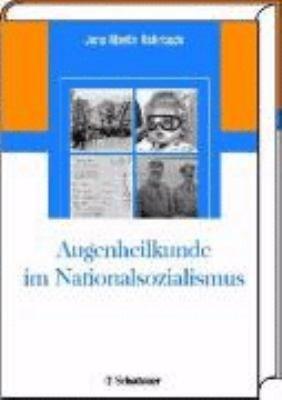 Augenheilkunde im Nationalsozialismus PDF