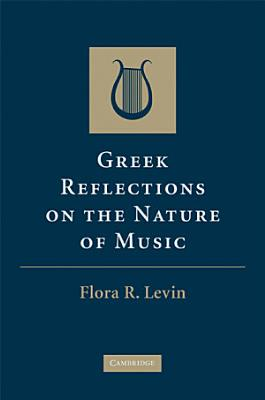 Greek Reflections on the Nature of Music PDF