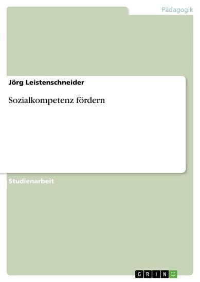 Sozialkompetenz f  rdern PDF