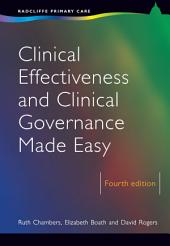 Clinical Effectiveness and Clinical Governance Made Easy, 4th Edition: Edition 4