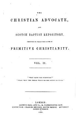 The Christian advocate and Scotch baptist repository PDF