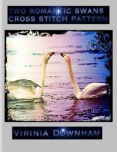 Two Romantic Swans Cross Stitch Pattern