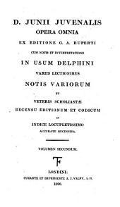D. Junii Juvenalis Opera omnia: Volume 2