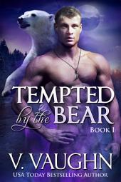 Tempted by the Bear Book 1: Werebear Shifter Romance