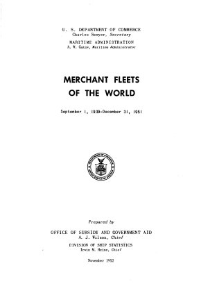 Merchant Fleets of the World, September 1, 1939-December 31, 1951