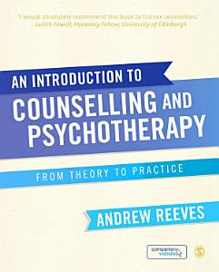 An Introduction to Counselling and Psychotherapy Book