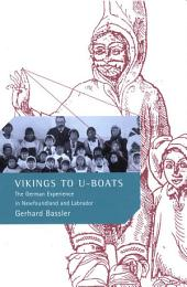 Vikings to U-Boats: The German Experience in Newfoundland and Labrador