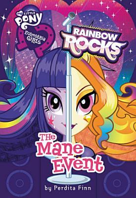 My Little Pony  Equestria Girls  Rainbow Rocks  The Mane Event