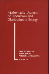 Mathematical Aspects of Production and Distribution of Energy