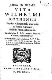 Rosa in Hieme: ... Vita Wilhelmi [Eiselin] Rothensis ...