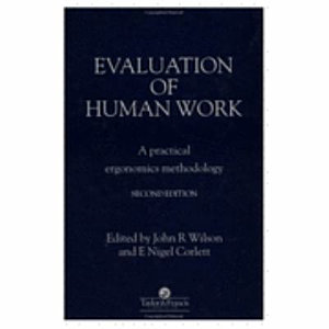 Evaluation of Human Work  2nd Edition