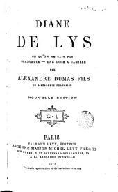 Diane de Lys: Ce qu'on ne sait jpas: Grangette: Une loge a Camille...