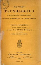 La locomotiva: sua costruzione ed arte di guidarla: manuale compilato sulla 5a edizione dell'opera di Brosius e Koch. Index