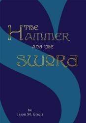 The Hammer And The Sword Book PDF