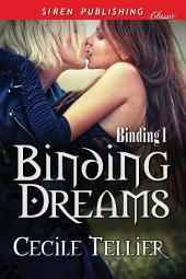 Binding Dreams [Binding 1]