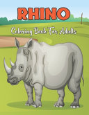Rhino Coloring Book for Adults