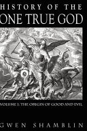 History of the One True God PDF