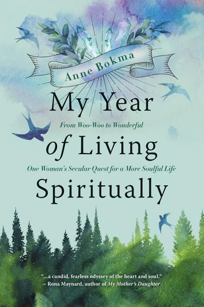 Download My Year of Living Spiritually Book