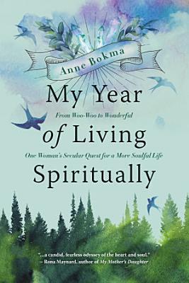My Year of Living Spiritually
