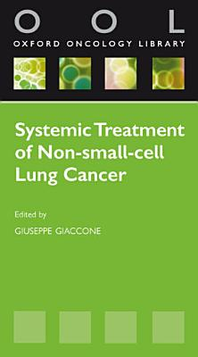 Systemic Treatment of Non Small Cell Lung Cancer