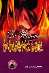 La Flamme Fraîche