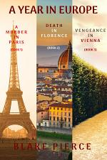 A Year in Europe Mystery Bundle: A Murder in Paris (#1), Death in Florence (#2), and Vengeance in Vienna (#3)